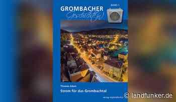 """Bruchsal   """"Strom für das Grombachtal"""" - Landfunker"""