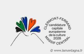Une nouvelle étape pour Clermont -Massif central 2028, capitale européenne de la culture - La Montagne