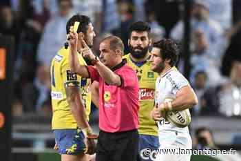 Rugby - Un arbitre international pour ASM Clermont - Toulon, ce samedi (21 h 05) - La Montagne