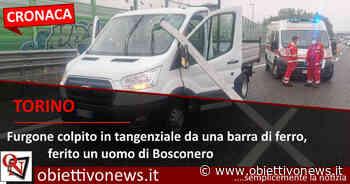 ORBASSANO - Furgone colpito in tangenziale da una barra di ferro, ferito un uomo di Bosconero - ObiettivoNews
