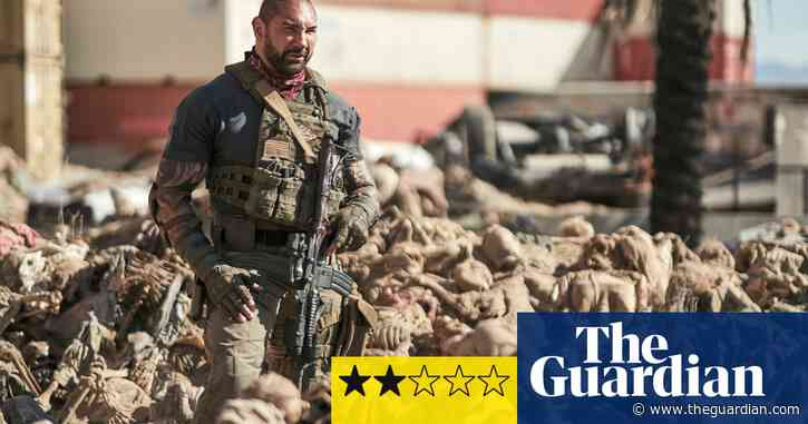 Army of the Dead review – Zack Snyder's zombie splatterfest is a wit-free zone