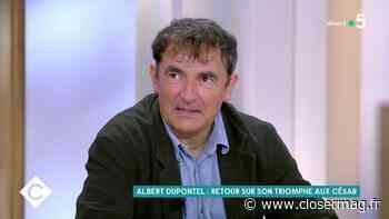 Albert Dupontel donne un avis tranché sur le déconfinement - Closer France