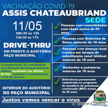 Assis Chateaubriand continua vacinando pessoas com comorbidades - O Paraná