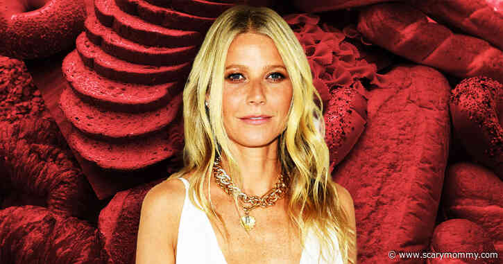 Gwyneth Paltrow's Comments About Eating Bread During Lockdown Are Peak Gwnyneth Paltrow - Scary Mommy