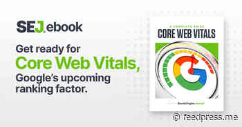 Core Web Vitals: A Complete Guide [Ebook] via @sejournal, @MrDannyGoodwin