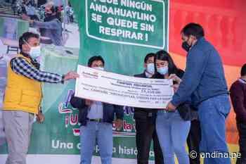 Apurímac: pobladores de Andahuaylas se unen y recaudan S/ 1 millón para planta de oxígeno - Agencia Andina