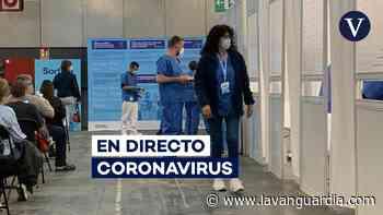 Coronavirus   Sanidad notifica nuevos datos de contagios y muertes por la Covid, en directo - La Vanguardia