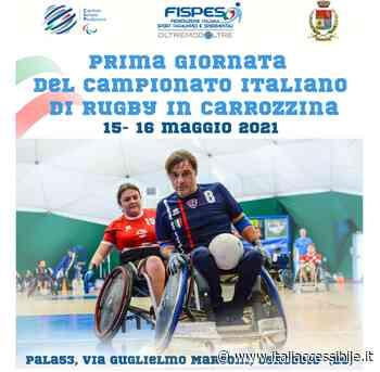 Rugby in carrozzina Fispes: al via da Concesio (BS) il Campionato Italiano 2021 - ItaliAccessibile - Turismo Accessibile, Accessibilità e sport disabile