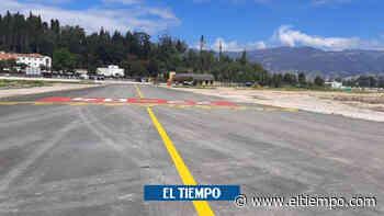 Por paro, autorizan 'operación temprana' en el aeropuerto de Paípa - El Tiempo
