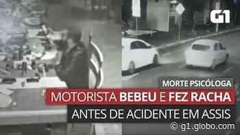 VÍDEO: Imagens mostram motorista bebendo e acidente que matou psicóloga em Assis - G1