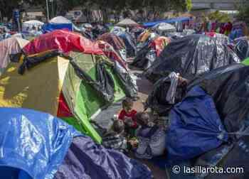 """""""El Chaparral"""", el campamento de protesta migrante contra Biden - La Silla Rota"""