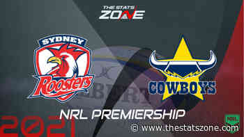 2021 NRL – Sydney Roosters vs North Queensland Cowboys Preview & Prediction - The Stats Zone