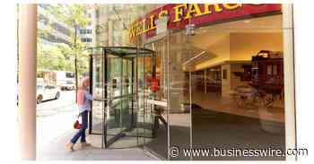 New Organizational Design for Wells Fargo's Consumer & Small Business Banking - Business Wire