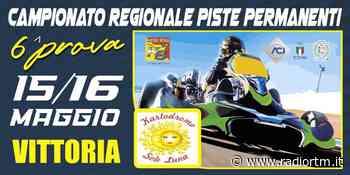 A Vittoria il sesto round del karting Regionale | Radio RTM Modica - Radio RTM Modica