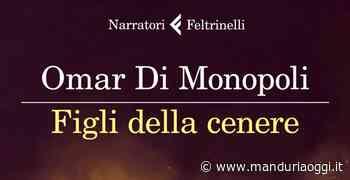 MANDURIA - Resa nota la quarta di copertina del nuovo libro di Omar Di Monopoli: svelata la trama - ManduriaOggi