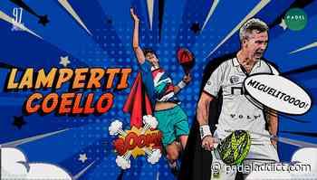 Miguel Lamperti y Arturo Coello, la pareja revolución en este inicio de temporada - Padel Addict