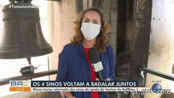 Sinos históricos da Basílica do Senhor do Bonfim, em Salvador, voltam a tocar juntos após 30 anos - G1