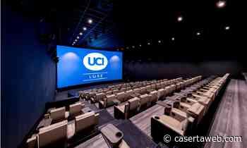 Il 20 maggio riapre l'UCI Cinepolis di Marcianise, prima riapertura del 2021   - CasertaWeb