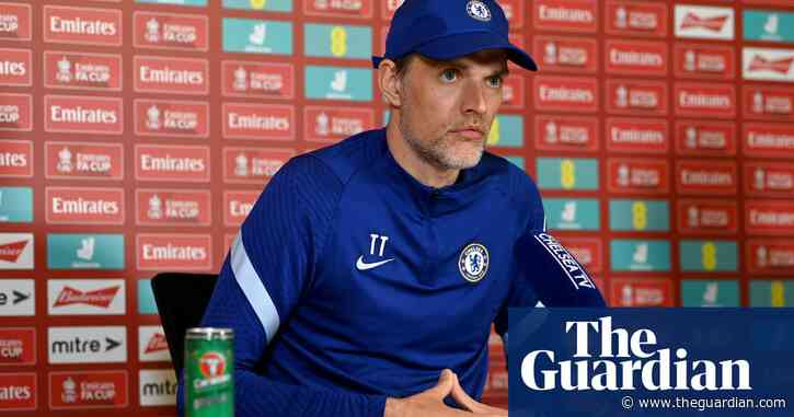 Thomas Tuchel 'still a bit angry' as Chelsea prepare for FA Cup final