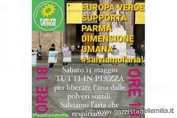 I Verdi di Parma in piazza per salvare l'aria In evidenza - Gazzetta dell'Emilia & Dintorni
