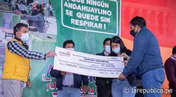 Andahuaylas: recaudan más de un millón de soles para planta de oxígeno - LaRepública.pe