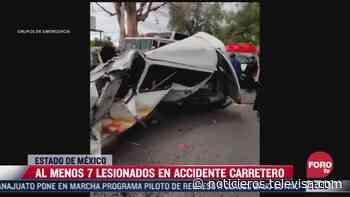 Accidente carretero deja 7 lesionados en Zumpango, Edomex - Noticieros Televisa