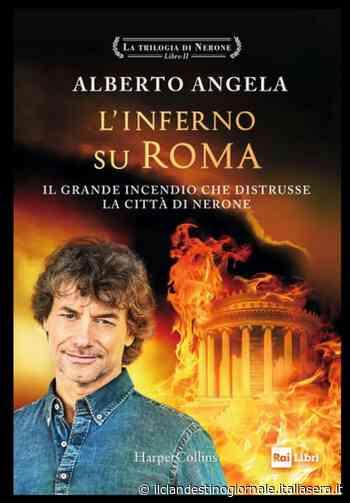 """Alberto Angela """"Nerone colpevole dell'incendio di Roma? Fake, stava ad Anzio"""" - Il Clandestino Giornale"""