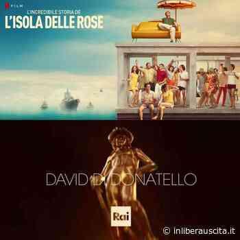 C'è anche un po' di Anzio tra i Film premiati durante la 66esima edizione dei David di Donatello 2021 - InLiberaUscita.it