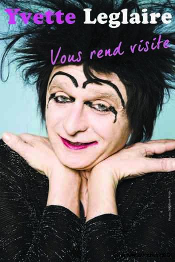 Yvette Leglaire vous rend visite La comédie de Limoges Limoges - Unidivers