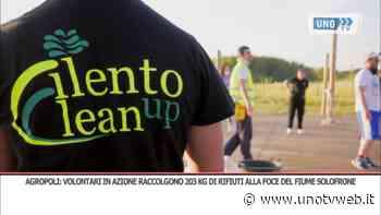Agropoli, 200 kg di rifiuti raccolti dai volontari di Clean Up - Uno Tv Web