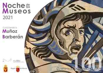 El Paso Blanco dedica su Noche de los Museos a Muñoz Barberán - La Actualidad de Águilas