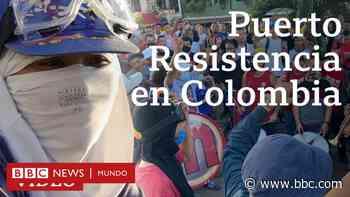"""Puerto Resistencia en Colombia: el bastión de protesta y fiesta de los """"excluidos"""" de Cali - BBC News Mundo"""