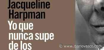 'Yo que nunca supe de los hombres' de Jacqueline Harpman (Alianza Editorial) - Diario Vasco
