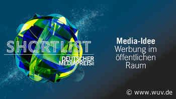 Das sind die Shortlists: Werbung im öffentlichen Raum | Special | Deutscher Mediapreis 2021 - W&V - Werben & Verkaufen