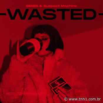 Cantora e compositora Ceres lança 'Wasted', segundo hit em menos de um mês; ouça - TNH1