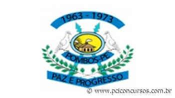 Prefeitura de Pombos - PE prorroga inscrições do Processo Seletivo com mais de 160 vagas - PCI Concursos