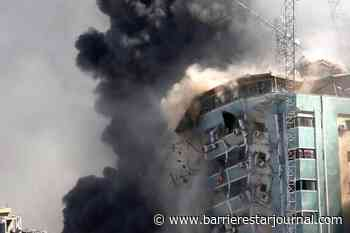 'Shocking and horrifying': Israel airstrike destroys AP office in Gaza - Barriere Star Journal