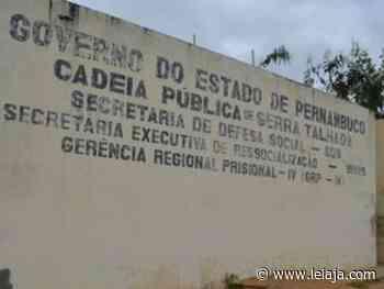 Dez fugitivos da cadeia de Serra Talhada são recapturados - LeiaJá