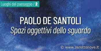 Baronissi, il FRaC apre la mostra online Spazi Oggettivi dello sguardo di De Santoli - Zerottonove.it