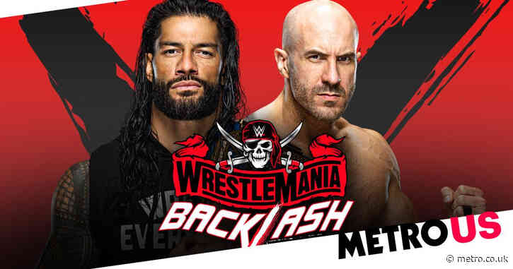 WWE WrestleMania Backlash 2021 preview: UK start time, matches, live stream and more