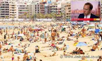 Matt Hancock warns British tourists to avoid amber list countries like Spain, Italy and Greece