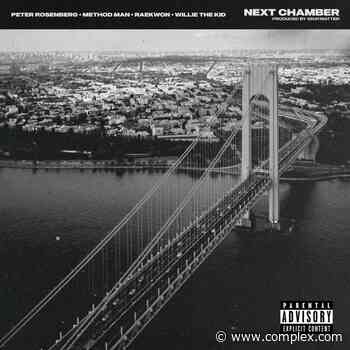 """Peter Rosenberg Drops """"Next Chamber"""" f/ Method Man, Raekwon, and Willie the Kid, Announces Debut Album - Complex"""