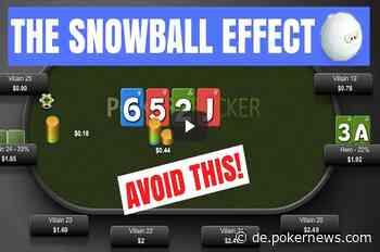 Der Poker Schneeball Effekt - Dies sollten Sie vermeiden