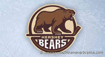Hershey Bears clinch North Division title and Macgregor Kilpatrick Trophy - Russian Machine Never Breaks