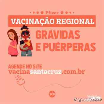 Santa Cruz do Capibaribe agenda vacinação contra Covid-19 em grávidas e puérperas - G1