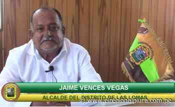 Piura: fallece Jaime Vences Vegas alcalde del distrito de Las Lomas - elregionalpiura.com.pe