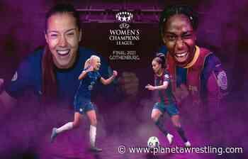 Força Barca!!! Go, Chelsea!!! La WWE anima a su equipo para la final de la Champions League Femenina - PLANETA WRESTLING