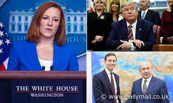 Psaki says Trump administration didn't do 'anything constructive' to bring peace to the Middle East