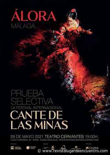 Prueba selectiva LX Festival Cante de las Minas en Álora - Revista Lugar Encuentro