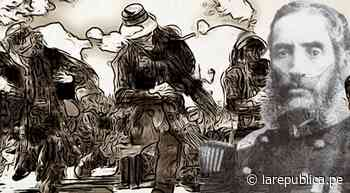 Los Tres Héroes de Sicaya: el tridente de Andrés Avelino Cáceres en la Sierra Central durante la Guerra del Pacífico - LaRepública.pe